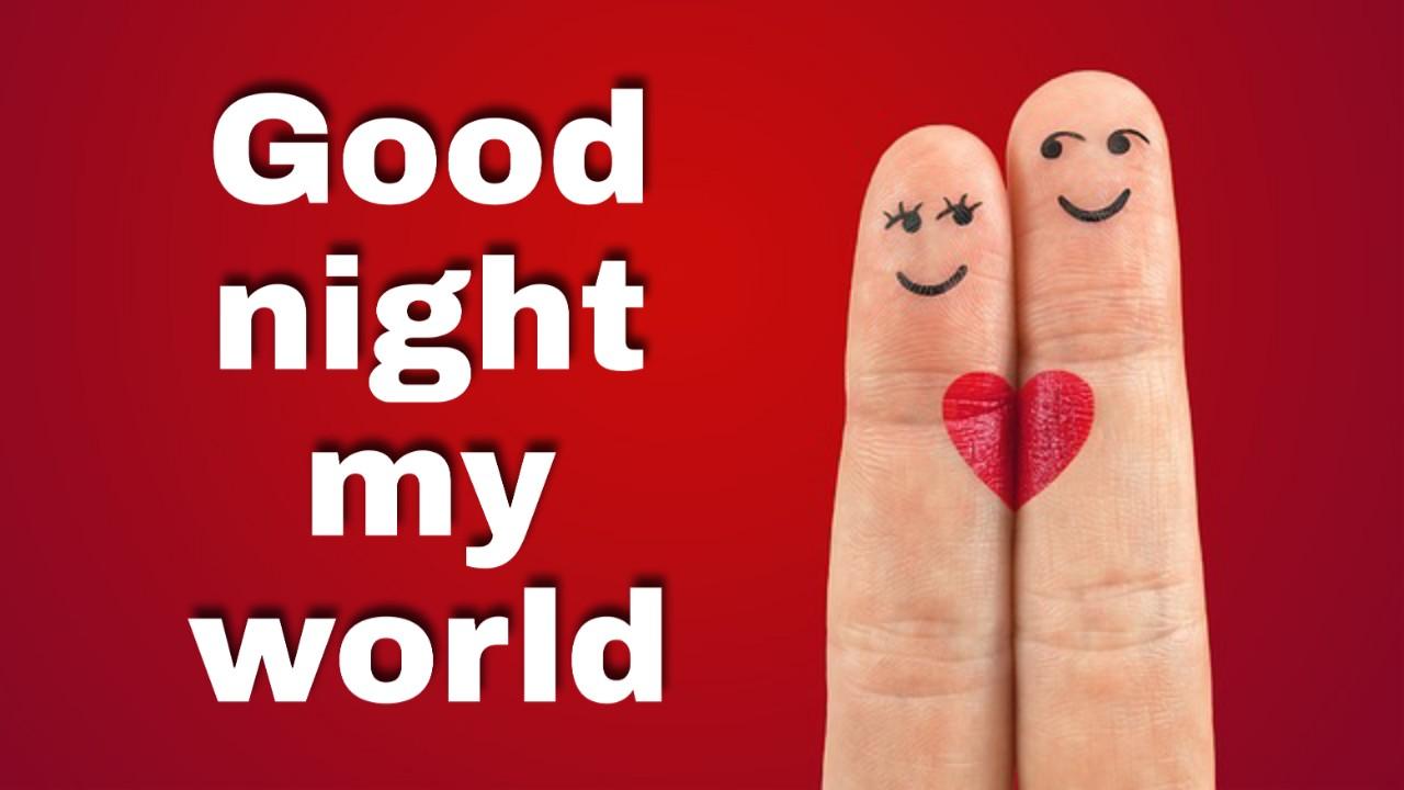 good night my world