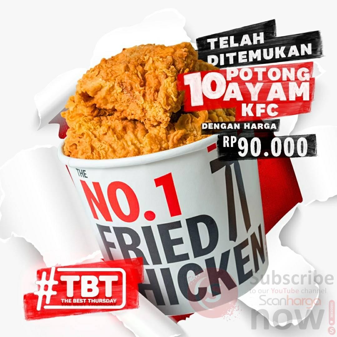 Promo KFC TBT KAMIS - Paket 10 Potong Ayam Harga cuma Rp90.000