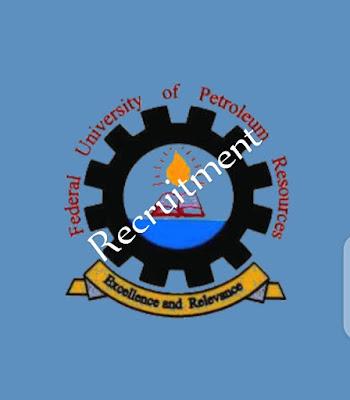 Federal University of Petroleum Resources, Effurun (FUPRE) recruitment and registration portal fupre.edu. ng vacancies