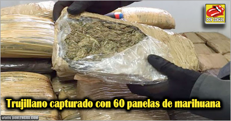 Trujillano capturado con 60 panelas de marihuana