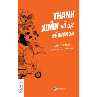 Thanh Xuân Nỗ Lực Để Vươn Xa ebook PDF-EPUB-AWZ3-PRC-MOBI