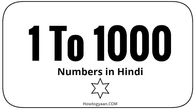 Hindi numbers 1 to 1000 in words Counting Hindi और English में