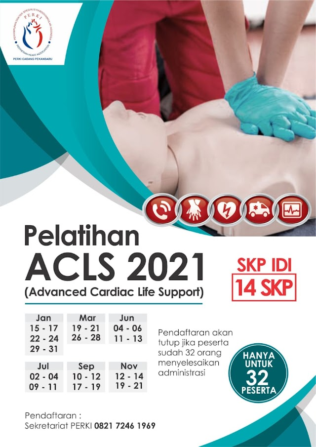 Pelatihan ACLS 2021 (Advanced Cardiac Life Support) PERKI PEKANBARU