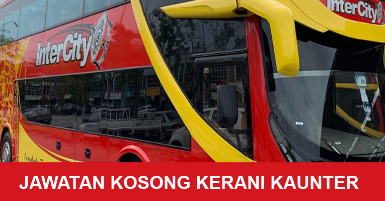 Jawatan Kosong Kerani Kaunter Bas - Gaji RM2,000.00