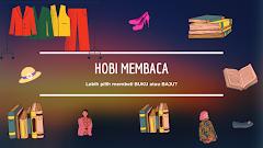 Hobi Membaca, Kamu Lebih Pilih Membeli Buku atau Pakaian?