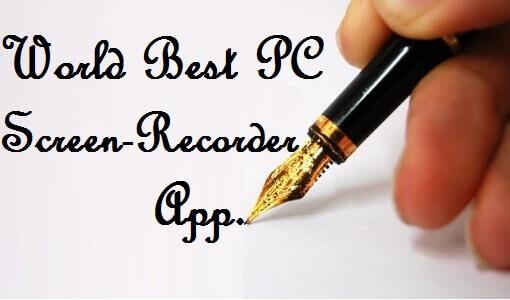 Best PC Screen Video Recorder App