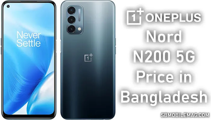 OnePlus Nord N200 5G, OnePlus Nord N200 5G Price, OnePlus Nord N200 5G Price in Bangladesh