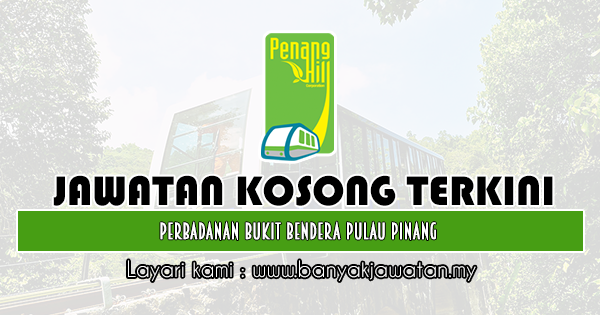 Jawatan Kosong 2020 di Perbadanan Bukit Bendera Pulau Pinang