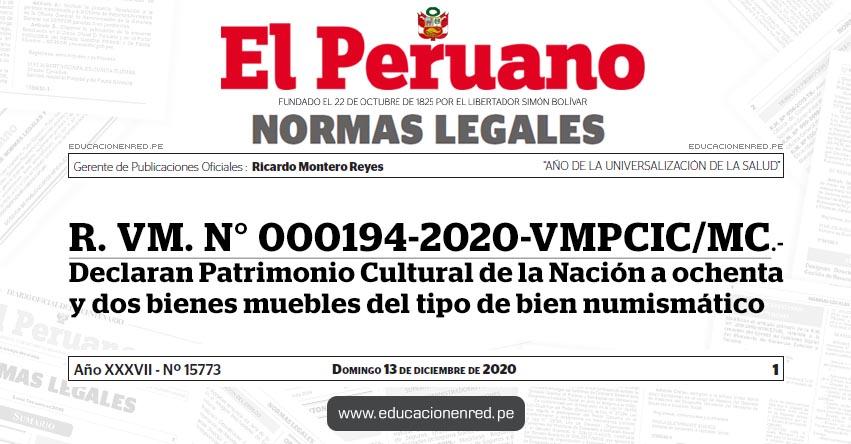 R. VM. N° 000194-2020-VMPCIC/MC.- Declaran Patrimonio Cultural de la Nación a ochenta y dos bienes muebles del tipo de bien numismático