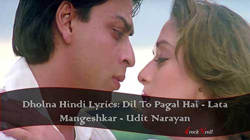 Dholna-Hindi-Lyrics-Dil-To-Pagal-Hai-Lata-Mangeshkar