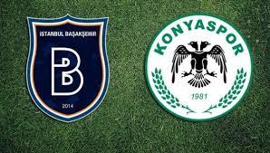 Medipol Başakşehir - Konyaspor Canli Maç İzle 07 Nisan 2019