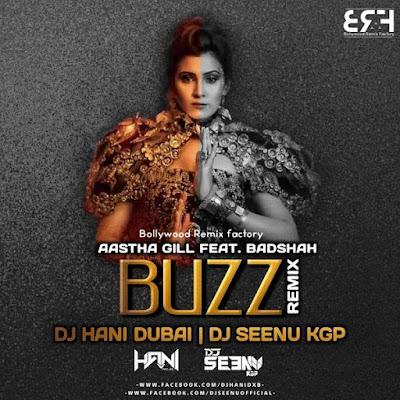 BUZZ [ REMIX ] DJ HANI DUBAI X DJ SEENU KGP