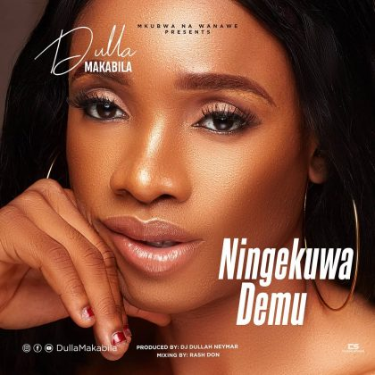 AUDIO | Dulla Makabila - Ningekua Demu | Download