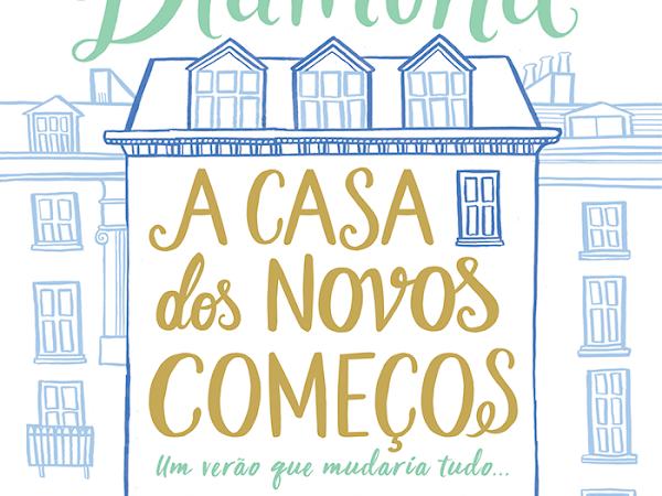 [Resenha] A Casa dos Novos Começos de Lucy Diamond e Editora Arqueiro