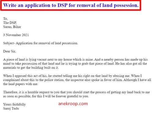 Write an application to DSP for removal of land possession.
