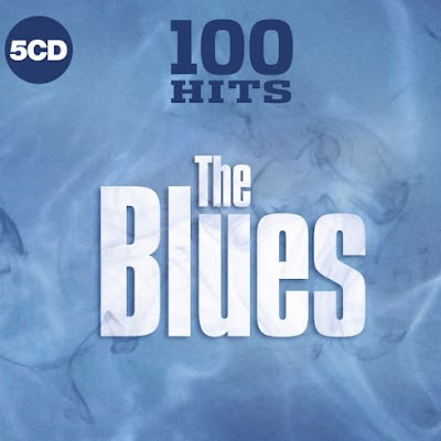 VA – 100 Hits The Blues [5CD] (2019) MP3
