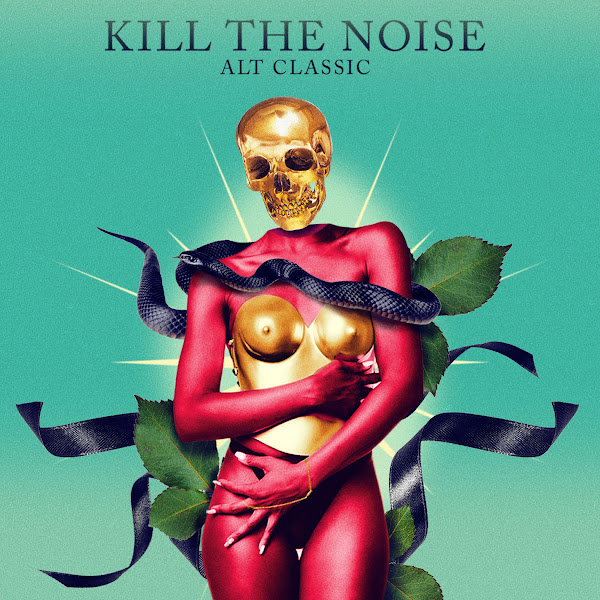 Kill the Noise - Alt Classic Cover