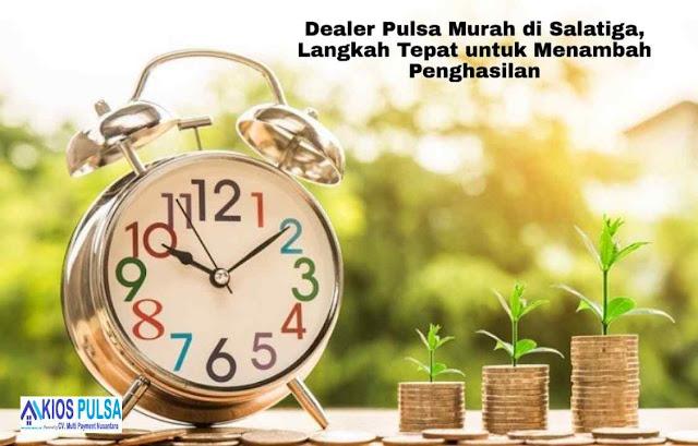 Dealer Pulsa Murah di Salatiga, Langkah Tepat untuk Menambah Penghasilan