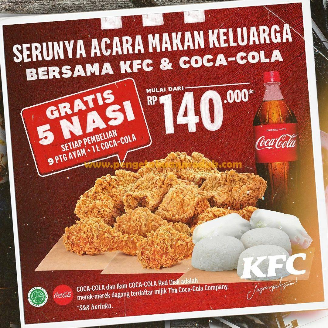 Promo KFC Gratis 5 Nasi Tiap Pembelian 9 potong Ayam + Coca Cola 1 Liter