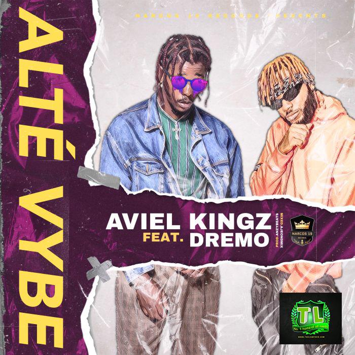 Aviel-Kingz-Alté-Vybe-Ft-Dremo-mp3-download-Teelamford