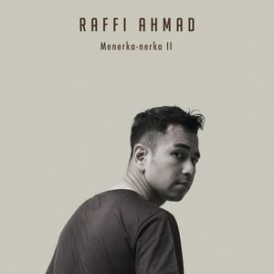 Raffi Ahmad - Menerka Nerka 2