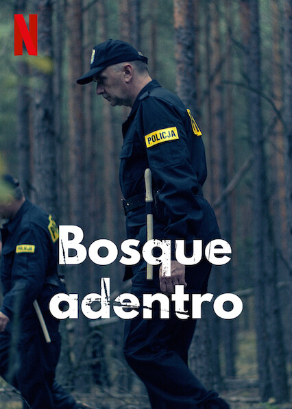 Bosque Adentro (2020) Temporada 1 NF WEB-DL 1080p Latino