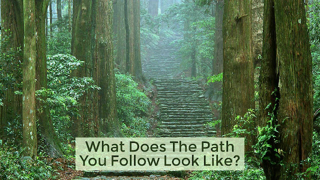 What does the path you follow look like?