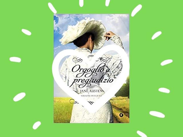 Orgoglio e pregiudizio: il capolavoro della Austen