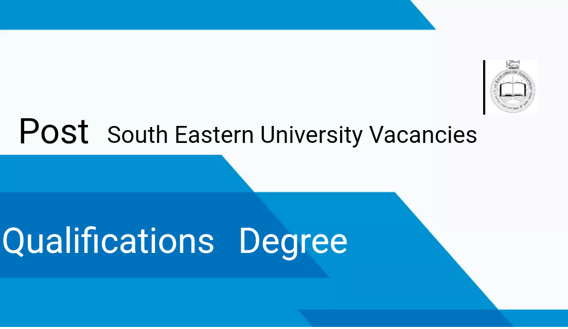 South Eastern University Vacancies