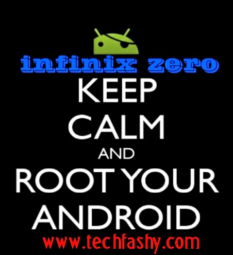 Root Your Stubborn Infinix Zero 16gb&2gb With This New Method
