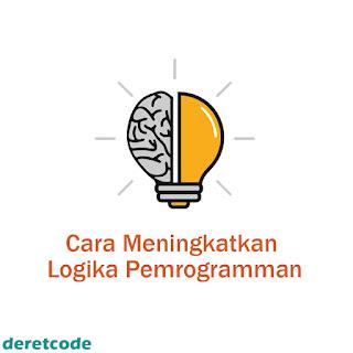 Cara melatih dan meningkatkan logika pemrograman