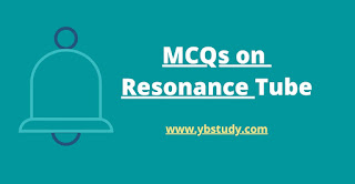 Resonance Tube MCQ