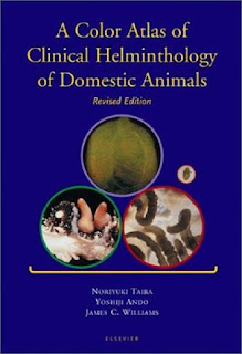 A Color Atlas of Clinical Helminthology of Domestic Animals Revised Edition
