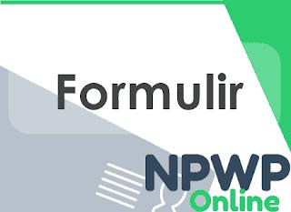 Formulir Pendaftaran NPWP Orang Pribadi dan Cara Mengisinya