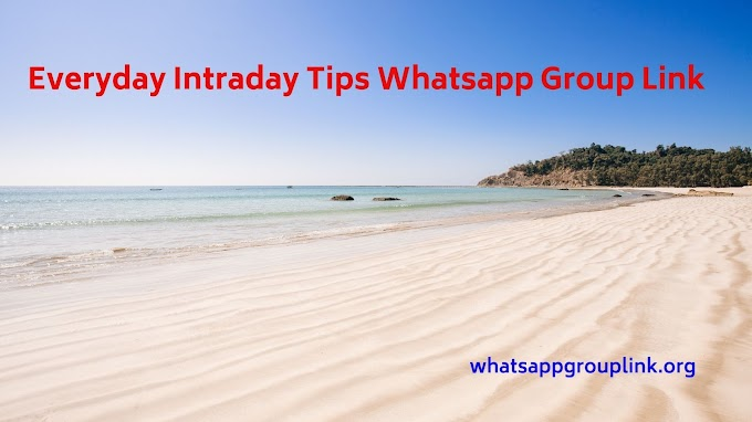 Everyday Intraday Tips Whatsapp Group Link