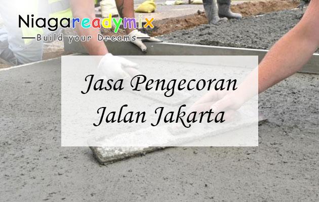 Harga Jasa Pengecoran Jalan Jakarta