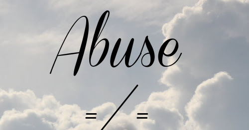 Abuse Does Not Equal Love