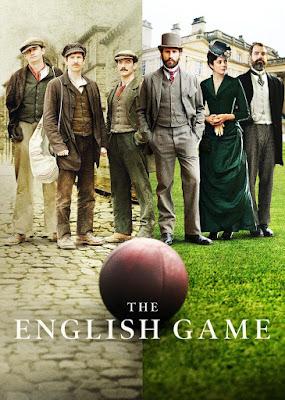 The English Game (Miniserie de TV) S01 DVD HD Dual Latino + Sub 1DVD