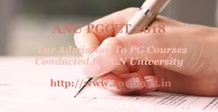 ANUPGCET 2018 : Notification, Exam date, Online application form, Eligibility, Exam pattern, Important dates, Exam schedule, Fee, How to Apply-Application form, Test centers