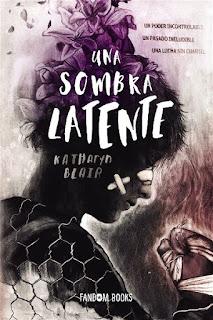 Una sombra latente | Una sombra latente #1 | Katharyn Blair | Fandom Books
