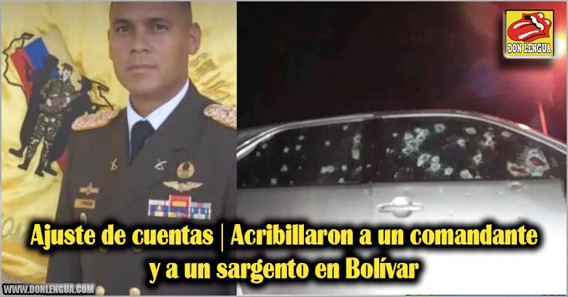 Ajuste de cuentas | Acribillaron a un comandante y a un sargento en Bolívar