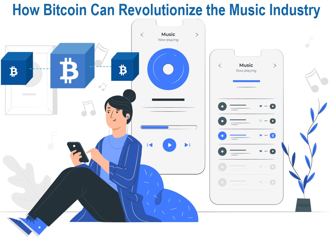 How Bitcoin Can Revolutionize the Music Industry