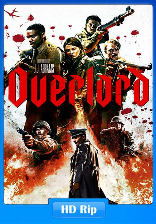 Overlord 2018 720p English WEB-DL x264 | 480p 300MB | 100MB HEVC Poster