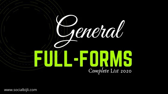 FULL FORMS: We Should Know About! COMPLETE LIST 2020