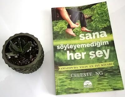 Sana Söyleyemediğim Her Şey,Martı Yayınları,Kitap Yorumları,Roman,Celeste Ng,Zeynep Yeşiltuna,Everything I Never Told You,Edebiyat,