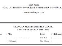 Soal UAS PKN Kelas 6 Semester 1/ Ganjil