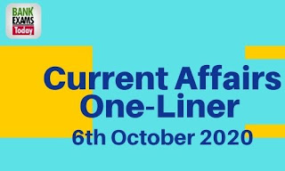 Current Affairs One-Liner: 6th october 2020