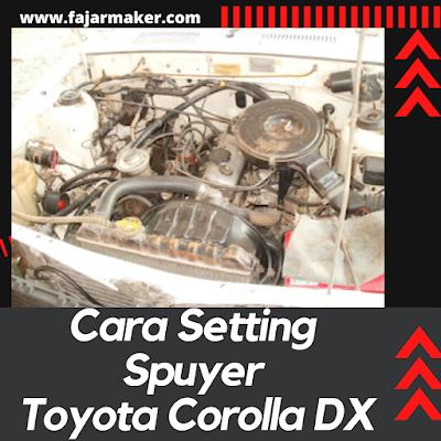 Cara Setting Spuyer Toyota Corolla DX