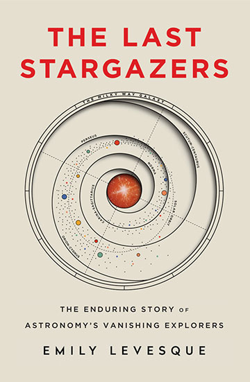 The Last Stargazers (Source: Emily Levesque