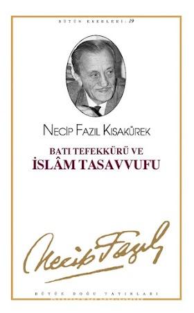 Necip Fazıl Kısakürek - Batı Tefekkürü ve İslam Tasavvufu PDF İndir